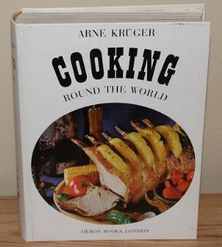 Cooking Round the World by Arne Krager